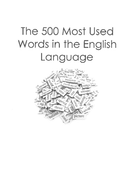 The 500 Most Used Words in the English Language