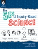 The 5Es of Inquiry-Based Science