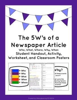 The 5W's of a Newspaper Article: Student Activity, Handout, & Classroom Posters