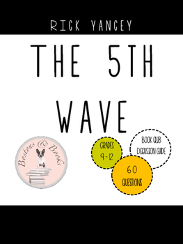 The 5th Wave by Rick Yancey Book Club Discussion Guide