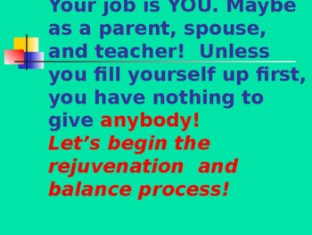 The 6 Keys to Rejuvenation and Balance for Administrators and Teachers