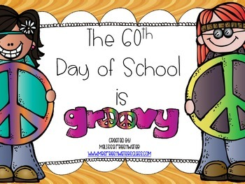 The 60th Day of School is Groovy Activity Centers