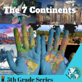 The 7 Continents (5th Grade Series)