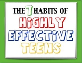 The 7 Habits of Highly Effective Teens Classroom Posters