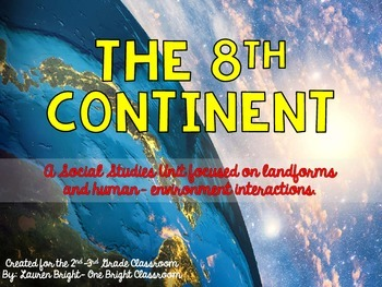 The 8th Continent {A Landform and Human-Environment Intera