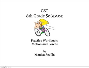 The 8th Grade CST Science Practice Workbook: Forces and Motion