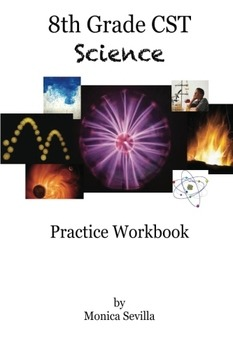 The 8th Grade CST Science Practice Workbook (paperback edition)