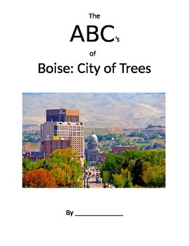 The ABC's of Boise:  City of Trees