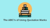 The ABC's of Quotation Marks with the Special Ed Student in Mind
