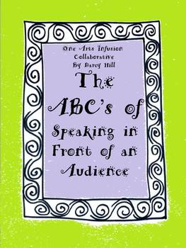 The ABC's of Speaking In Front of An Audience
