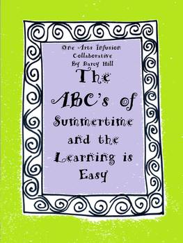 The ABC's of Summertime and the Learning is Easy