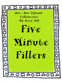 Five Minute Fillers