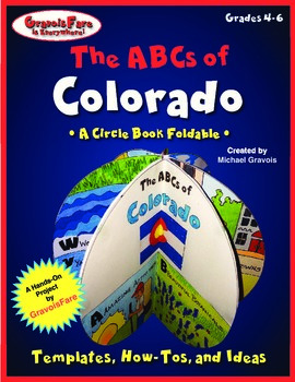 The ABCs of Colorado: A Circle Book Foldable by GravoisFare