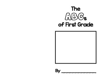 The ABCs of First Grade - End of Year Alphabet Memory Book