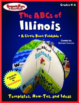 The ABCs of Illinois: A Circle Book Foldable by GravoisFare