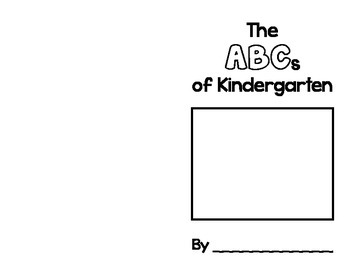 The ABCs of Kindergarten - End of Year Alphabet Memory Book