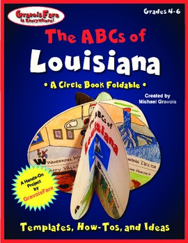 The ABCs of Louisiana: A Circle Book Foldable by GravoisFare