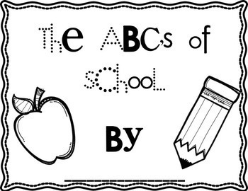 Freebie: The ABC's of School Can to be Used Anytime For Primary Grades