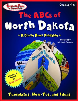 The ABCs of North Dakota: A Circle Book Foldable by GravoisFare