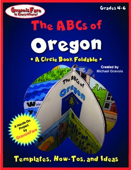 The ABCs of Oregon: A Circle Book Foldable by GravoisFare