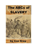 The ABCs of Slavery