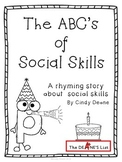 The ABC's of Social Skills  A rhyming alphabet story about social skills