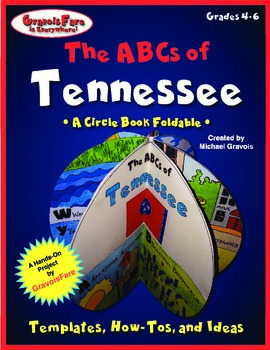 The ABCs of Tennessee: A Circle Book Foldable by GravoisFare