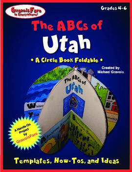 The ABCs of Utah: A Circle Book Foldable by GravoisFare