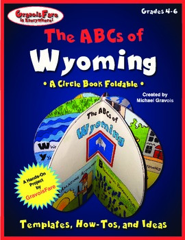 The ABCs of Wyoming: A Circle Book Foldable by GravoisFare