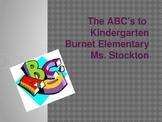 The ABC's to Kindergarten Powerpoint