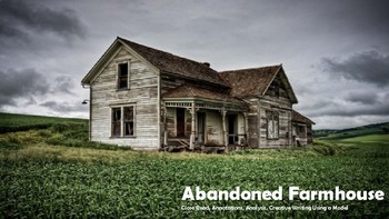 The Abandoned Farmhouse Poetry Lesson