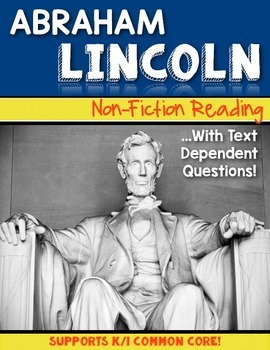 {Abe Lincoln} Informational Reading & Text Dependent Questions