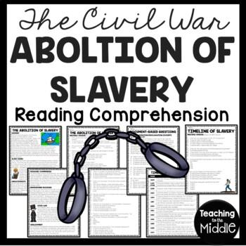 The Abolition of Slavery Reading Comprehension Worksheet, DBQ, Civil War