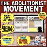 The Abolitionist Movement Bundle
