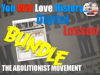The Abolitionist Movement Digital Bundle