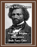 Abolitionists, Frederick Douglass, and Uncle Tom's Cabin: