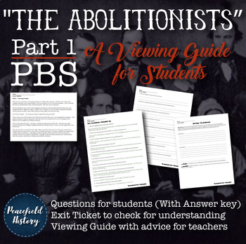 The Abolitionists American Experience - Viewing Guide Questions