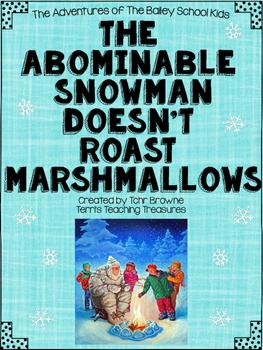 The Abominable Snowman Doesn't Roast Marshmallows Novel Study
