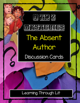 A to Z Mysteries THE ABSENT AUTHOR - Discussion Cards