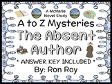 The Absent Author : A to Z Mysteries (Ron Roy) Novel Study / Comprehension