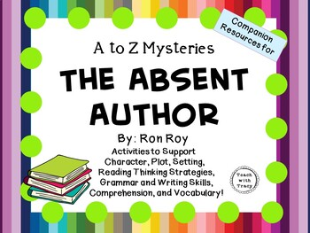 The Absent Author by Ron Roy:  A Complete Literature Study!