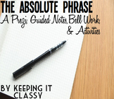 The Absolute Phrase: A Prezi, Guided Notes, Bell Work and Activities
