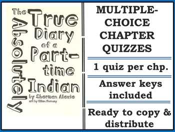 The Absolute True Diary of a Part-Time Indian Multiple Choice Quizzes
