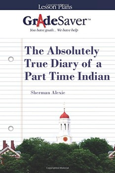 The Absolutely True Diary of a Part Time Indian Lesson Plan