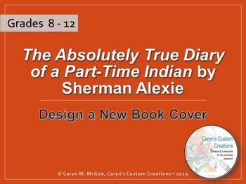 The Absolutely True Diary of a Part-Time Indian Book Cover Project