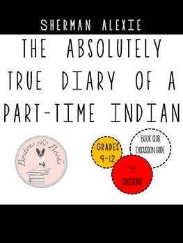 The Absolutely True Diary of a Part-Time Indian Discussion Guide