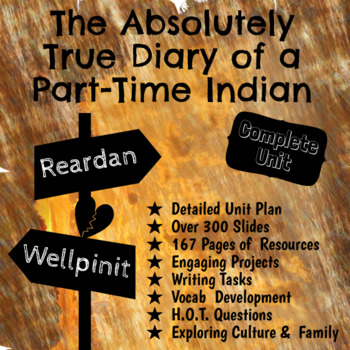 The Absolutely True Diary of a Part-Time Indian - FULL UNIT - 34 Lessons