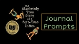 The Absolutely True Diary of a Part-Time Indian Journal Prompts