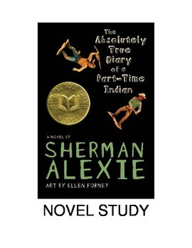 The Absolutely True Diary of a Part Time Indian Novel Study Unit