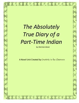 The Absolutely True Diary of a Part-Time Indian Novel Unit